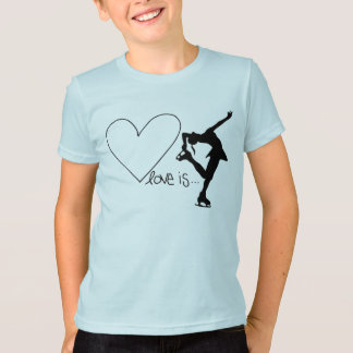 Love is Figure Skating, with Heart T-Shirt