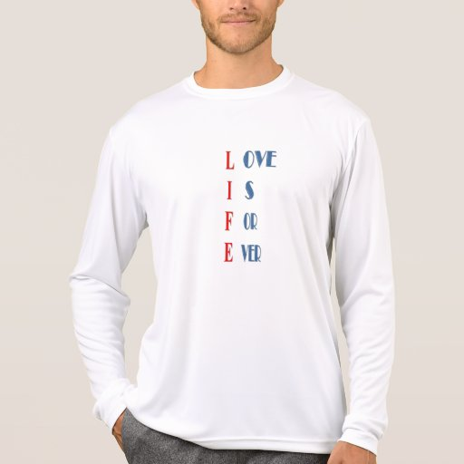 Love is for ever tshirt