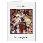Love is...for everyone greeting cards