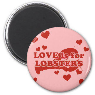 Love Is For Lobsters 2 Inch Round Magnet
