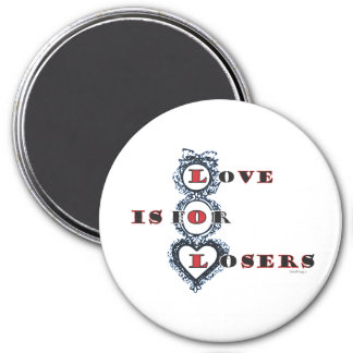 Love Is For Losers Anti Valentine Magnet