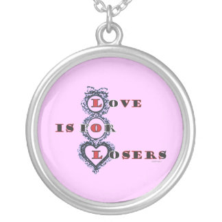 Love Is For Losers Anti Valentine Necklace
