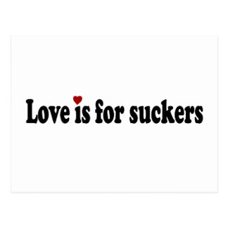 Love Is For Suckers Postcard