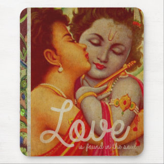 Love is found in the soul mousepad