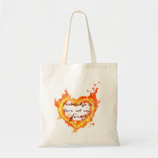 Love is friendship set on fire budget tote bag