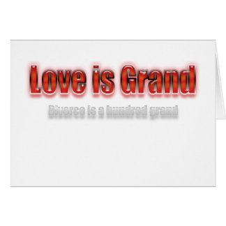 Love Is Grand Divorce Is A Hundred Grand Red Card