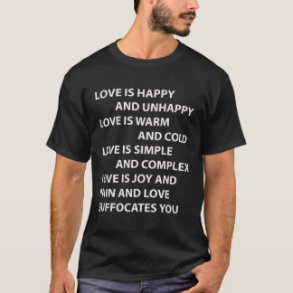 Love Is Happy And Unhappy Tee