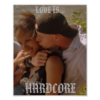 LOVE IS  HARDCORE POSTERS