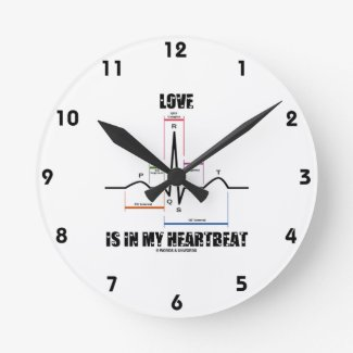 Love Is In My Heartbeat ECG EKG Electrocardiogram Round Clocks