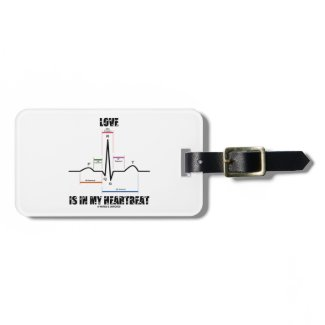 Love Is In My Heartbeat ECG EKG Electrocardiogram Luggage Tag