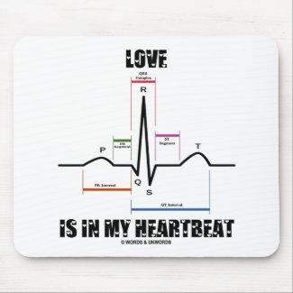Love Is In My Heartbeat ECG EKG Electrocardiogram Mousepads