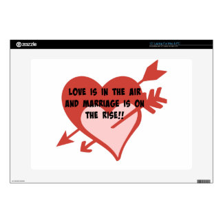 """Love Is In The Air and Marriage Is On The Rise!! 15"""" Laptop Skin"""