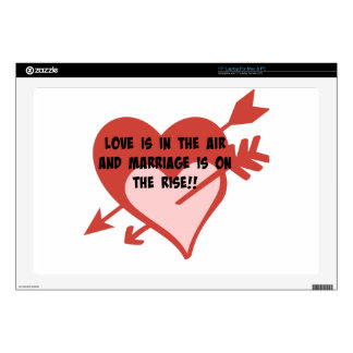 Love Is In The Air and Marriage Is On The Rise!! Skins For Laptops