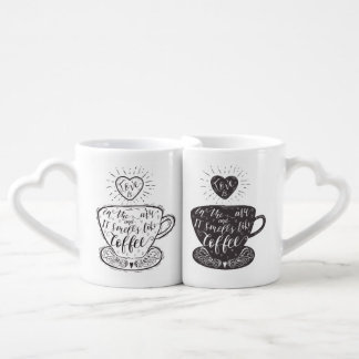 Love is in the Air and Smells like Coffee Mug Set