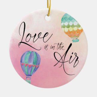 Love is in the air ceramic ornament