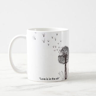 """Love is in the air"" Coffee Mug"