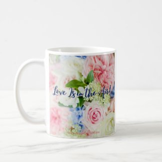 Love Is in the Air for Beany Malone! Coffee Mug