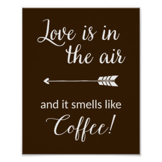 Love Is In The Air Smells Like Coffee Print