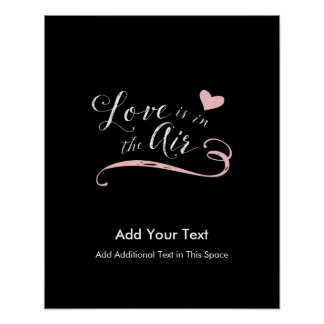 Love is in the Air - Valentine's Day or Wedding Poster