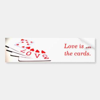 Love is in the cards. car bumper sticker
