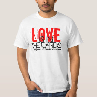 Love Is In The Cards T-Shirt