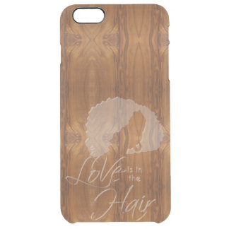 Love is in the Hair Wax on Wood Grain Look Clear iPhone 6 Plus Case