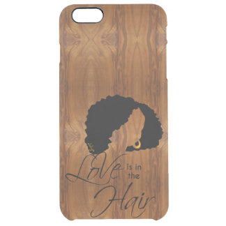 Love is in the Hair Wood Grain Look Clear iPhone 6 Plus Case