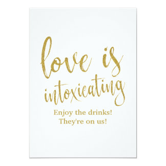 Love is Intoxicating Gold Affordable Wedding Sign Card