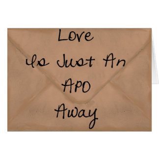 Love Is Just An APO Away Card