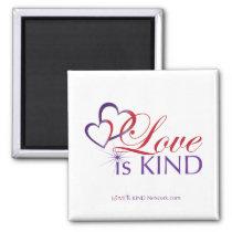 Love Is Kind Magnet