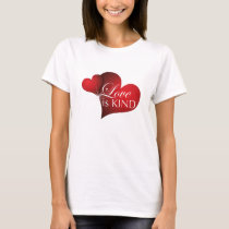 Love is Kind--Red Hearts on White-W T-Shirt