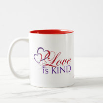 Love Is Kind Two Tone Mug