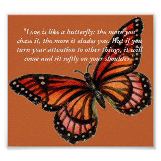 """Love is like a butterfly: the more... Poster"