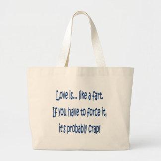 Love is like a fart jumbo tote bag