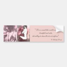 Love is like a wild rose bumper sticker