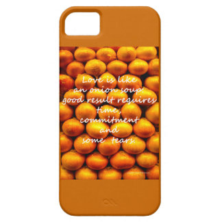 Love is Like an Onion Soup iPhone 5 Cases