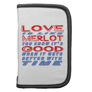 Love is like Merlot. Folio Planners