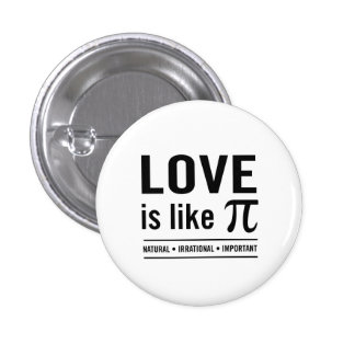 Love Is Like Pi 1 Inch Round Button