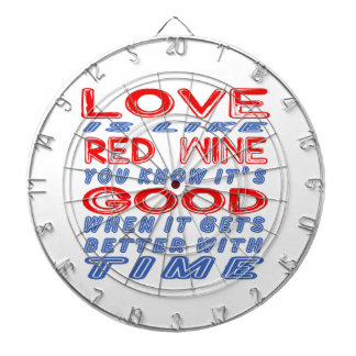Love is like Red Wine. Dartboard With Darts