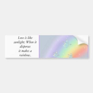 Love is like sunlight... car bumper sticker