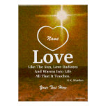 Love Is Like The Sun Poster-Customize