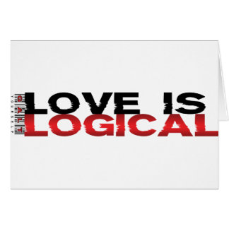 Love Is Logical Greeting Card