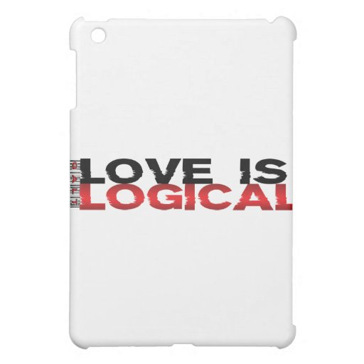 Love Is Logical Cover For The iPad Mini