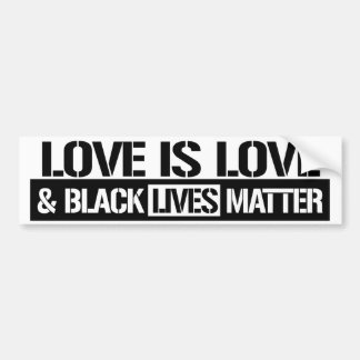Love is Love and Black Lives Matter - Feminist Bum Bumper Sticker