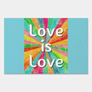 Love is Love Equality Protest Yard Sign