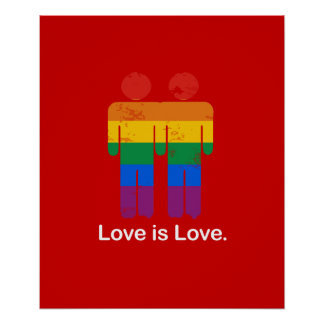 LOVE IS LOVE GAY COUPLE POSTER