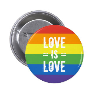 Love is Love - Love Equality Rainbow Flag Button