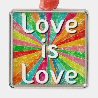 Love is Love Metal Ornament