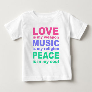Love is my weapon, Music is....... Baby T-Shirt