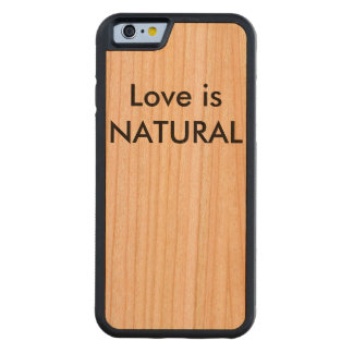 Love is Natural Phone Case